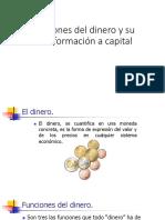 Funciones del dinero y su transformación a capital.pptx