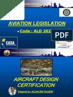 Aviation Legislation - Part 4 (Aircraft Design Certification)