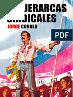 LOS JERARCAS SINDICALES