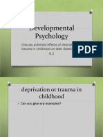 Effects of Deprivation or Trauma in Childhood Updated
