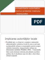Rolul Si Responsabilitatile Autoritatilor Locale in Domeniul Protectiei Mediului Inconjurator