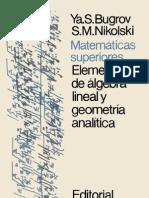 Bugrov, Nikolski - as Superiores - Elementos de Algebra Lineal y Geometria Analitica (Editorial MIR s