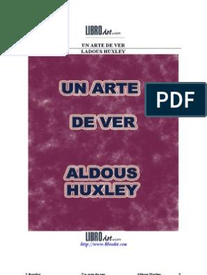 El Arte De Ver Aldous Huxley