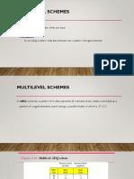 Multilevel Schemes