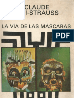 Levi-Strauss, Claude - La via de Las Mascaras