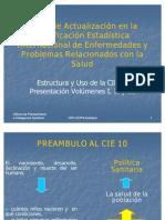 01 REPLICA Estructura y Uso de la CIE 10 Presentación Volúmenes I, II y IIIs