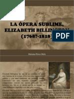 Mariana Flores Melo - La Ópera Sublime, Elizabeth Billington (1768 - 1818)