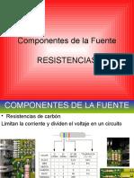 MODULO 2 RESISTENCIAS-componentes de la fuente.pps