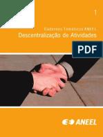 Cadernos Temnáticos ANEEL - n1 - Descentralização de atividades.pdf