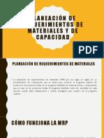 Planeación de Requerimientos de Materiales y de Capacidad