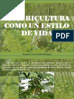 Armando Nerio Guédez Rodríguez - La Agricultura como un estilo de vida