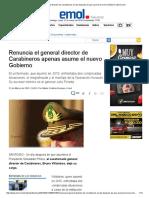 Renuncia El General Director de Carabineros Un Día Después de Que Asuma El Nuevo