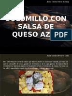 Rosa Gisela Olivis de Gray - Solomillo Con Salsa de Queso Azul