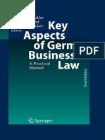Michael Wendler, Bernd Tremml, Bernard John Buecker-Key Aspects of German Business Law_ a Practical Manual (2008)