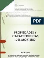 Propiedades y Caracteristicas Del Mortero