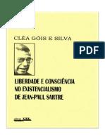 Liberdade e Consciência No Existencialismo de Jean-Paul Sartre - Cléa Gois e Silva