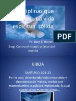 5 disciplinas que forman una vida espiritual solida