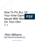 Rion Williams - On How to Fix All Issues With Women on Your Own