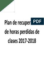 Plan de Recuperación de Horas Perdidas de Clases 2017