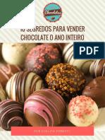 10 Segredos Para Vender Chocolate o Ano Inteiro