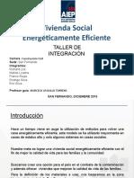 Presentación Vivienda Social Energeticamente Sustentable 3 (1).pptx