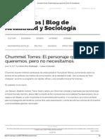 Chummel Torres_ El Personaje Que Queremos, Pero No Necesitamos