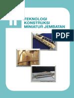 BAB 2 Teknologi Kontruksi Miniatur Jembatan