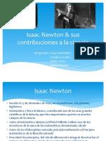 Isaac Newton & Sus Contribuciones a La Ciencia