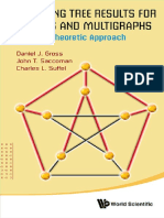 Daniel J Gross, John T Saccoman, Charles L Suffel-Spanning Tree Results for Graphs and Multigraphs_ a Matrix-Theoretic Approach-World Scientific Publishing Company (2014)