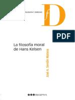 (Filosofía y Derecho) José Antonio Sedín Mateos-La Filosofía Moral de Hans Kelsen-Marcial Pons (2017)