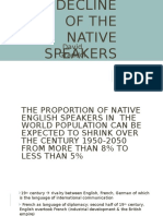 The Decline in Native Speakers