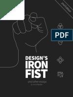 Designs Iron Fist 2.0