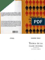 Teoría de la Clase Ociosa - Thortein Veblen.pdf