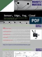 Sensor, Edge, Fog, Cloud