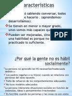 Caracteristicas de Habilidades Sociales.