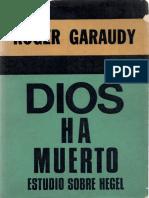 Garaudy Roger - Dios Ha Muerto - Estudio Sobre Hegel.pdf