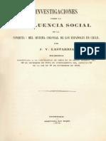 Lastarria Influencia Del Sistema Colonial en La Condicion de Los Chilenos