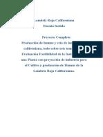 Evaluar La Factibilidad de La Instalación de Una Planta Industrial Para El Cultivo y Procesamiento Del Humus de La Lombriz Roja Californiana en El Estado Anzoátegui.