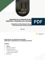 Monitoreo de Los Principales Indicadores Monetarios y Financieros - Febrero 2018