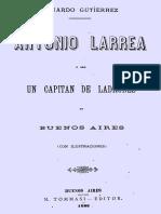 Gutiérrez, Eduardo - Antonio Larrea o Sea Un Capitan de Ladrones