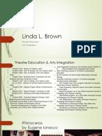 Linda Brown 4 - Arts Integration and Theatre Education Presentation