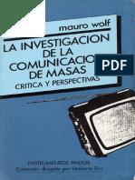 Wolf Mauro Investigacion de La Comunicacion de Masas