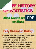 A Brief History of Statistics