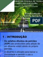 Asfalto diluído, asfalto borracha e asfalto modificado por polímero (Slides - Seminário)