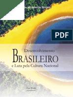 Desenvolvimento Brasileiro e a Luta Pela Cultura Nacional