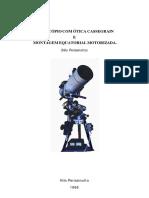 Projeto Telescópio Cassegrain + Equatorial Motorizada