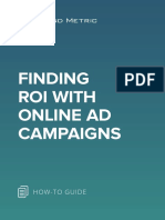Finding ROI With Online Advertising Campaigns
