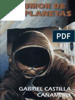 El Rumor de Los Planetas Por Gabriel Castilla