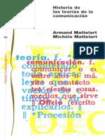 Mattelart y Mattelart Historia de Las Teorias de La Comunicacion