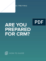 Are You Prepared for CRM?
